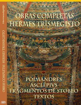 Obras Completas Hermes Trismegisto