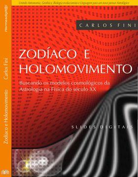 O Zodíaco e o Holograma