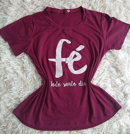 T Shirt Feminina Para Revenda Fé Todo Santo Dia