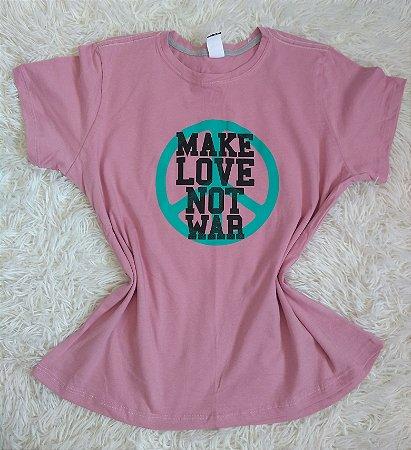 T Shirt Feminina no Atacado Make Love Not War