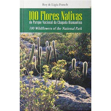Livro 100 Flores Nativas do Parque Nacional da Chapada Diamantina