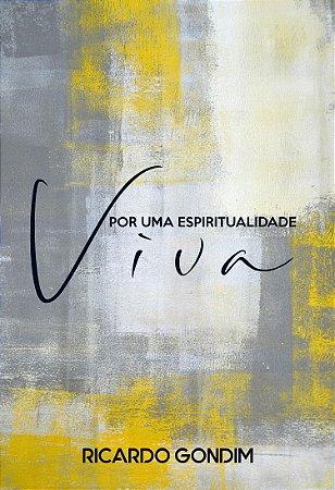Por Uma Espiritualidade Viva