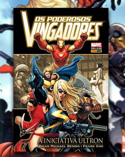 Os Poderosos Vingadores: A Iniciativa Ultron - Marvel Comics Deluxe