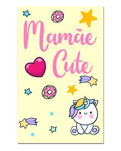Ímã Decorativo Mamãe Cute - Cute - IDF04