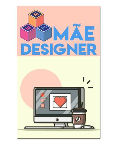 Ímã Decorativo Mãe Designer - Cute - IDF25