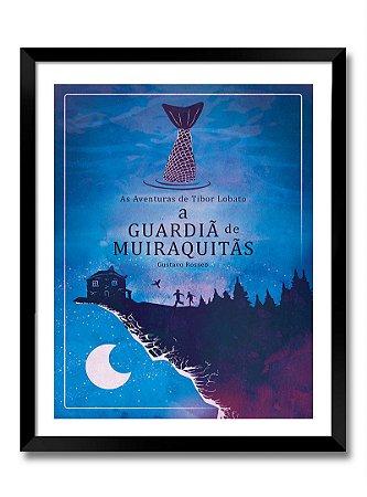 Poster A3 - A Guardiã de Muiraquitãs (sem moldura) impressão laser papel couchê 200gr. a cores