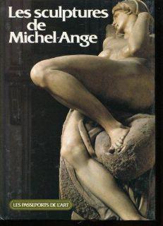 Les Sculptures de Michel-Ange