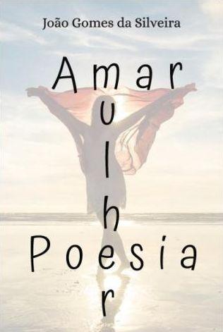 Amar Mulher Poesia