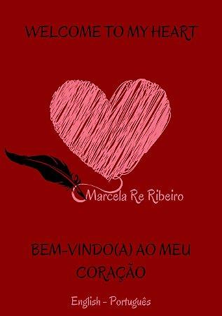 Welcome To My Heart - Versão Bilíngue