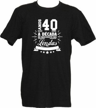 Camiseta Anos 40 Lenda