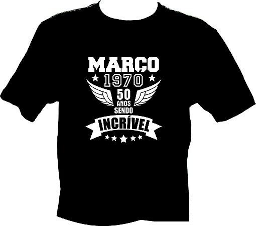 Camiseta Março 1970 incrível