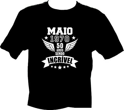 Camiseta Maio 1970 Incrível