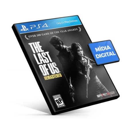 The Last Of Us™ Remastered - PS4 Mídia Digital