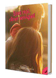 Livro Sexo Real, Amor sem igual (Duologia Amor & Sexo Livro 2)