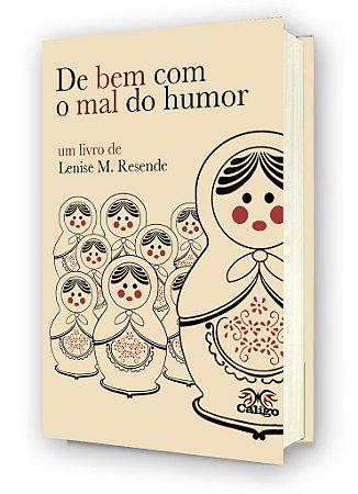De Bem com o Mal do Humor - Lenise M. Resende