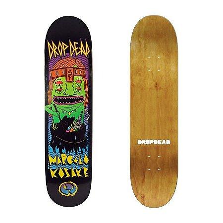 Shape Drop Dead Pro Monsters Marcelo Kosake 8.2