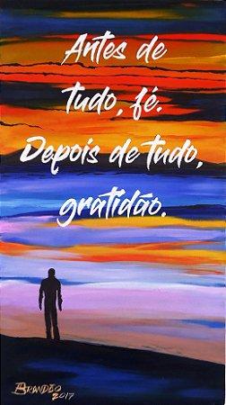 Quadro pintado a mão, com frase motivacional, med. 34 x 61 cm