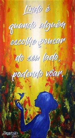Lindo quadro em óleo para decoração com frase motivacional