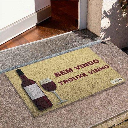 Capacho Bem Vinho Trouxe Vinho