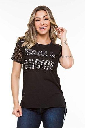 Camiseta Arrastão Make a Choice