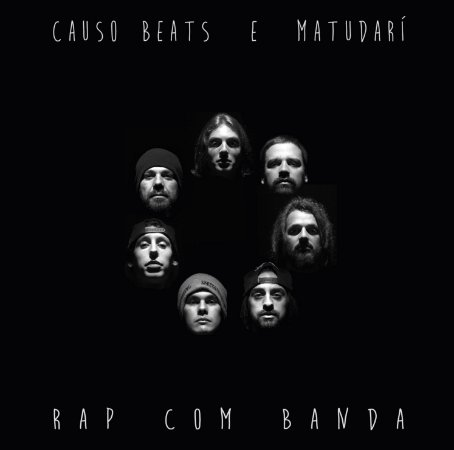 Rap Com Banda (CD) - Causo Beats e Matudarí