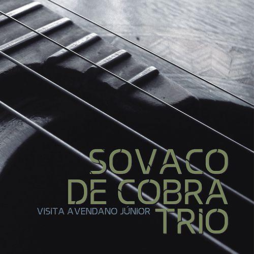 Sovaco de Cobra Trio Visita Avendano Júnior (CD)