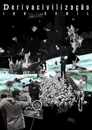 Derivacivilização (poster vertical) - Ian Ramil