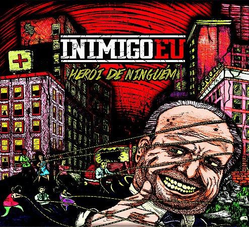 Herói de Ninguém (CD) - Inimigo Eu