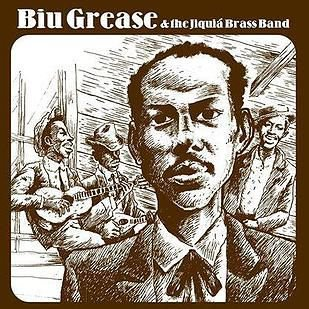 "Goodbye Songs (Compacto 7"") - Biu Grease & The Jiquiá Brass Band"