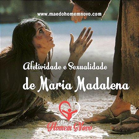 Pregação - Afetividade e Sexualidade de Maria Madalena
