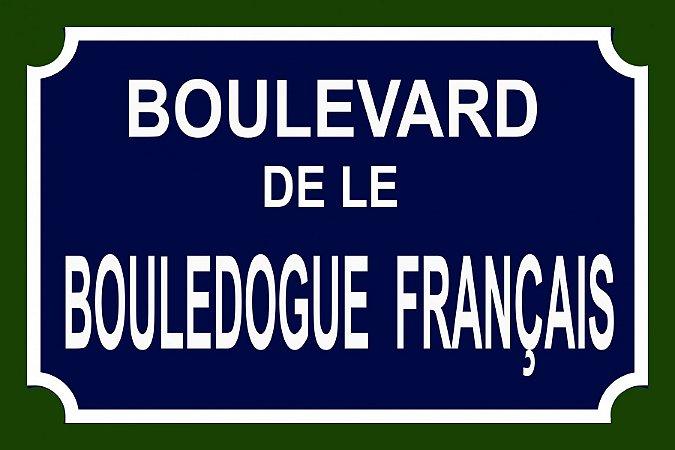 Placa Boulevard Buldogue Francais