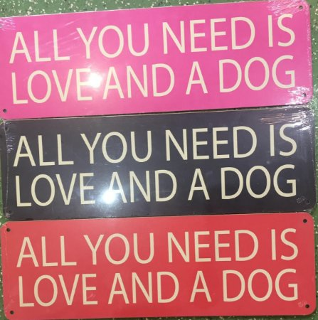 Placa All You Need Is Love a Dog