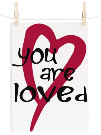 POSTER YOU ARE LOVED