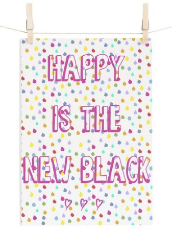 POSTER HAPPY IS THE NEW BLACK