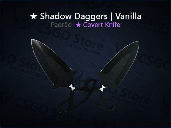 ★ Shadow Daggers | Vanilla (Padrão)