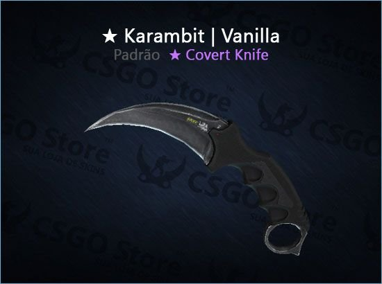 ★ Karambit   Vanilla (Padrão)