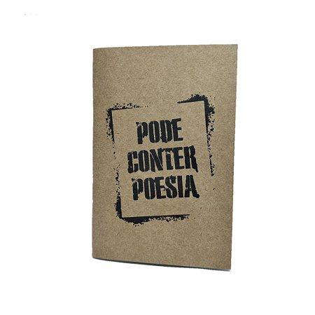 Caderno Artesanal Capa Kraft Pode Conter Poesia