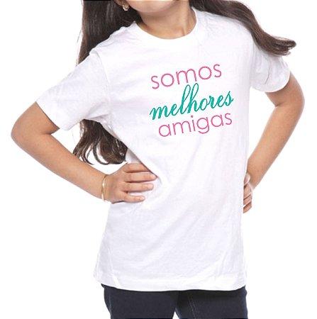 Camiseta Infantil Somos Melhores Amigas