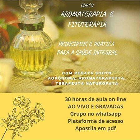 Curso Aromaterapia e Fitoterapia - princípios e prática para a saúde integral