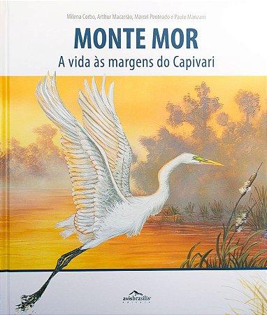 Monte Mor: a Vida às Margens do Capivari