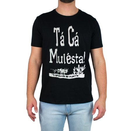 Camiseta Tá Cá Mulesta - Preta