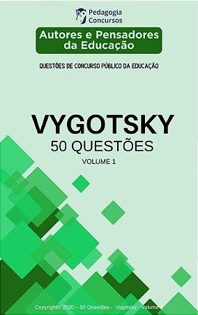 50 Questões sobre Vygotsky - Volume 1