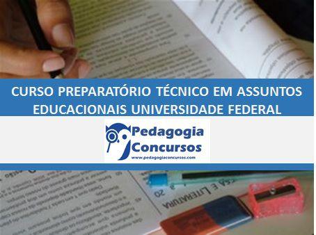 Curso Preparatório para Técnico em Assuntos Educacionais Universidade Federal Personalizado e VIP -  On line