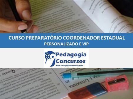 Curso Preparatório para Coordenador Pedagógico Estadual Personalizado e VIP -  On line