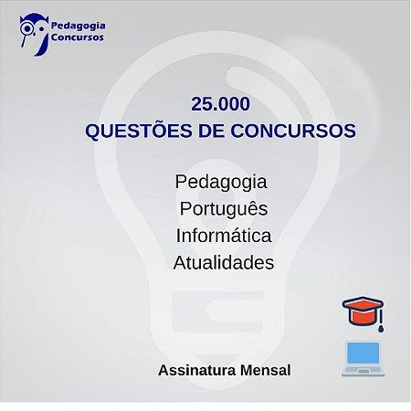 25.000 Questões de Concursos da Educação - Assinatura Mensal