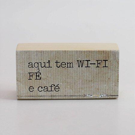 """Mini Bloco """"Aqui tem wi-fi..."""""""