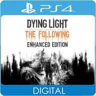 Dying Light: The Following Enhanced Edition PS4 Mídia Digital