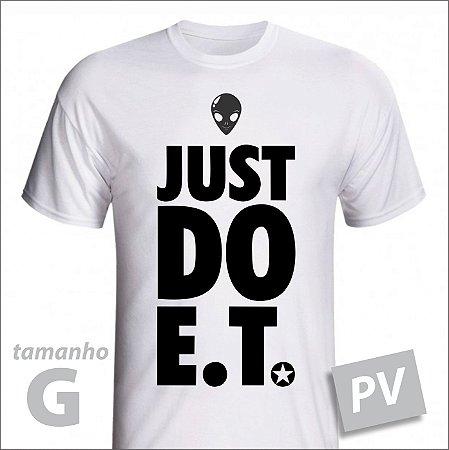 Camiseta - JUST DO ET - PV - tamanho G