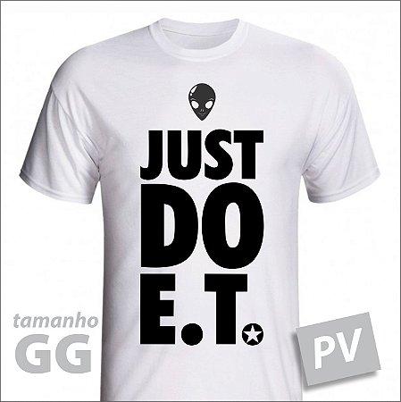 Camiseta - JUST DO ET - PV - tamanho GG