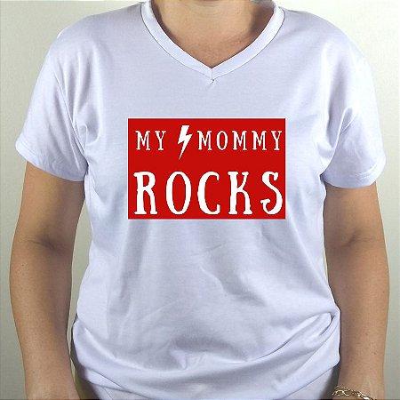 BABY LOOK DECOTE V COM ELASTANO MOMMY ROCKS